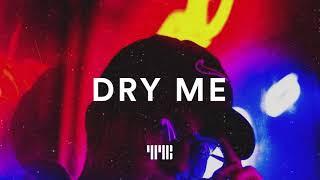 "R&B Type Beat ""Dry Me"" R&B/Soul Trap Instrumental 2019"