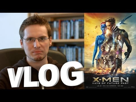 Vlog - X-Men: Days Of Future Past