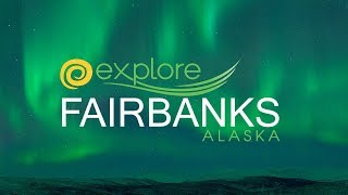 Explore Fairbanks Alaska | Alaska's Golden Heart