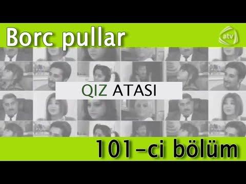 Qız atası - Borc pullar (101-c1 bölüm)