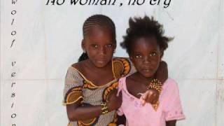 No woman , no cry - Wolof Version