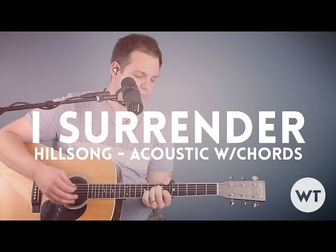 I Surrender - Hillsong - Acoustic With Chords video