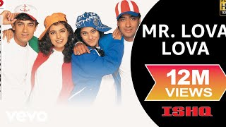 Download Ishq - Mr. Lova Lova Video | Aamir Khan, Kajol, Ajay, Juhi 3Gp Mp4