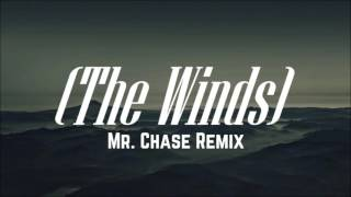 Ryan Little -The Winds (Mr. Chase Remix) FREE DOWNLOAD