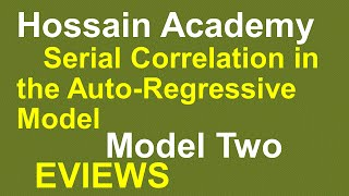 Serial Correlation in Autoregressive Model. Model Two, EVIEWS