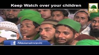 Apni Aulad Par Nazar Rakhain   Maulana Imran Attari   Short Bayan