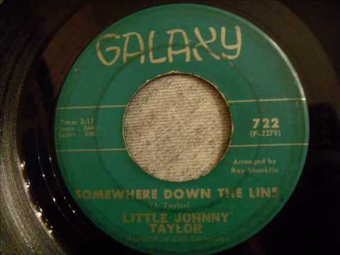 Thumbnail of video Little Johnny Taylor - Somewhere Down The Line - Great Jump Blues