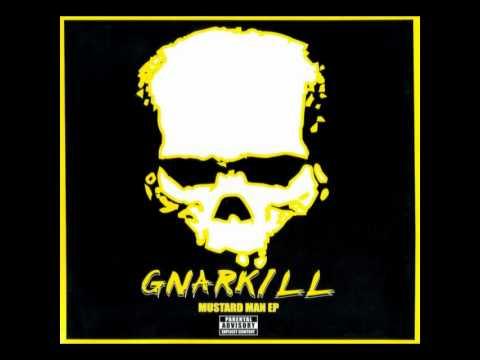 Gnarkill - Chunky Or Thin