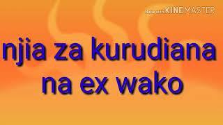 Njia za kurudiana na Ex wako