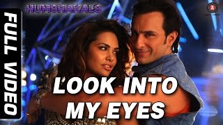 Main Sifar Look Into My Eyes Video Song from Humshakals