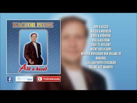 ✮ Kaczor Feri - Add A Kezed (teljes Album) | Nagy Zeneklub |