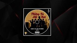 Những Kẻ Hết Thời - Blackbi; Eszi; Neko; MC Formosa | Video Lyric | Rap Việt 2018