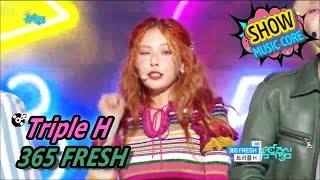 [HOT] Triple H - 365 FRESH, 트리플 H - 365 FRESH Show Music core 20170513