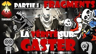 MBT - La VERITE sur GASTER ~ Part.1 : Fragments - Undertale (666) [avec Enzoul]