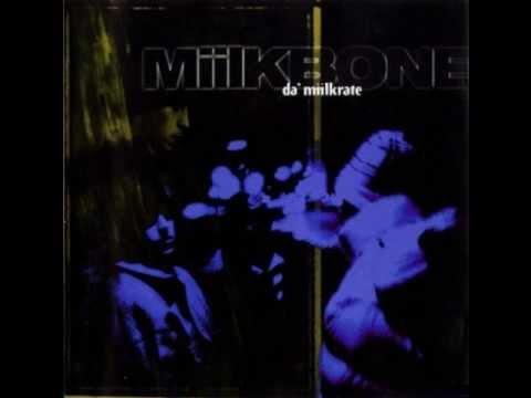 Miilkbone Da Miilkrate Full Album