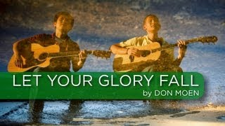 Let Your Glory Fall - Don Moen Cover (Weekend Worship with The Fu)