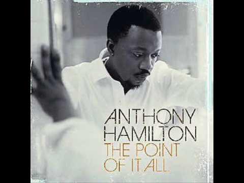 Anthony Hamilton - The Day We Met