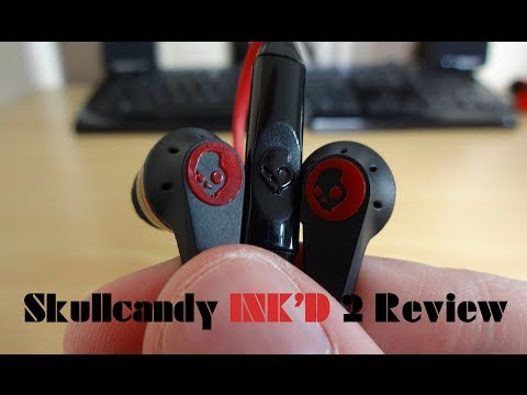 Skullcandy INK'd 2 earphone review