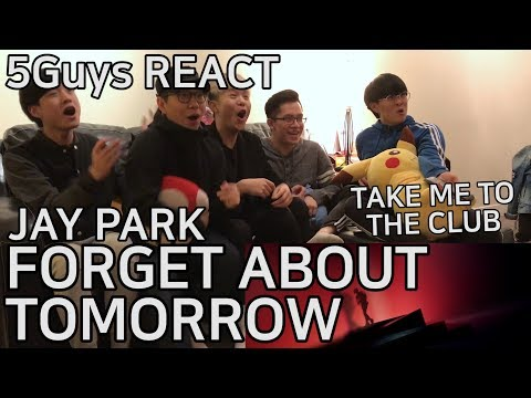 [SPICY DROP] Jay Park x Yultron - Forget About Tomorrow (5Guys MV REACT)