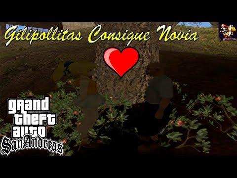 Gilipollitas Consigue Novia - GTA San Andreas Loquendo