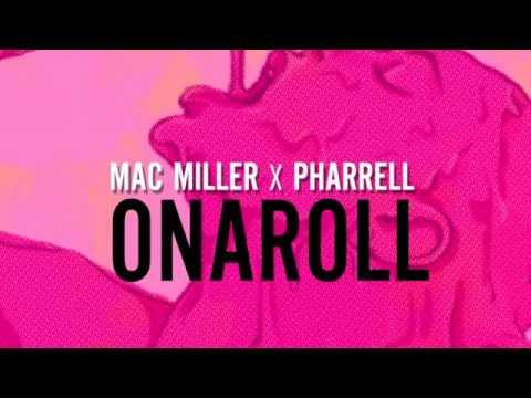 Mac Miller - Onaroll