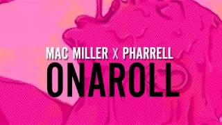 Watch Mac Miller Onaroll Ft Pharrell video