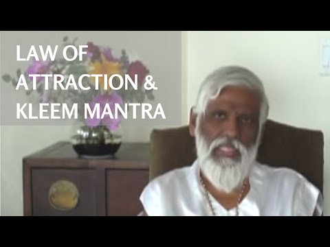 Law of Attraction & the Kleem Mantra: How the Mantra Kleem Attracts Love & Material Wealth