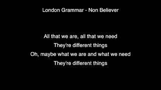 London Grammar   Non Believer Lyrics [Mp3 DOWNLOAD]