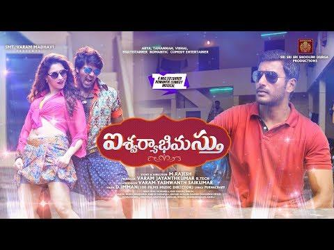 Aishwaryabhimasthu - Official Trailer (Telugu) | Arya, Vishal, Tamannaah, Santhanam