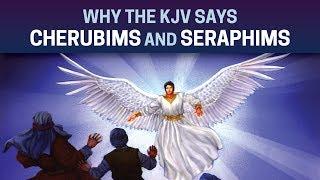 Why the KJV says cherubims and seraphims