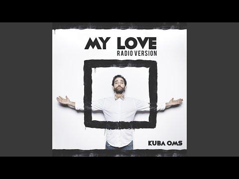 My Love (Radio Version)