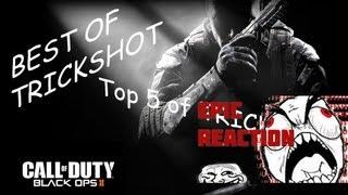 Top 5 | Black Ops 2 Trickshots + Epic réaction | Fr et HD