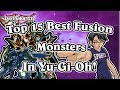 Top 15 Best  Fusion Monsters in Yu-Gi-Oh!!!!.mp3