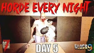7 Days To Die - Horde Every Night (Day 5)