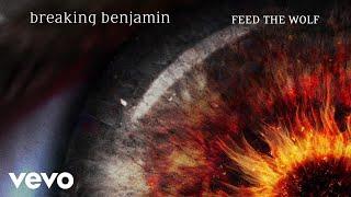 Breaking Benjamin Feed The Wolf Audio Only