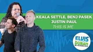 "Download Lagu Keala Settle, Benj Pasek, Justin Paul - ""This Is Me"" The Greatest Showman | Elvis Duran Live Gratis STAFABAND"