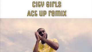 Mani - Act Up (City Girls Remix)