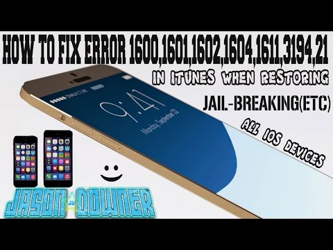 HOW TO FIX ERROR (1600.1601.1602.1604.1611.3194.21 IN ITUNES) WHEN RESTORING.JAIL-BREAKING(ETC)