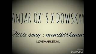 download lagu Anjarox's X Dowskyy -memikirkanmu gratis