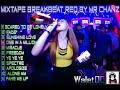 Mixtape Breakbeat Full Bass   Full Sound Req By Mr Chanz thumbnail