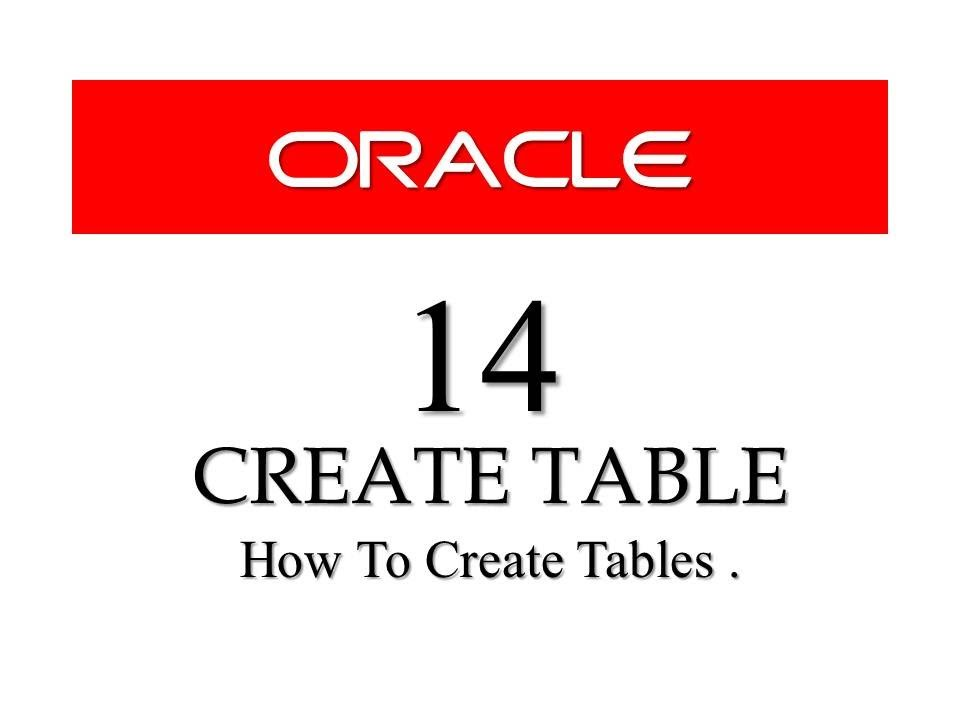Oracle database11g tutorials 14 how to create table for Table design oracle