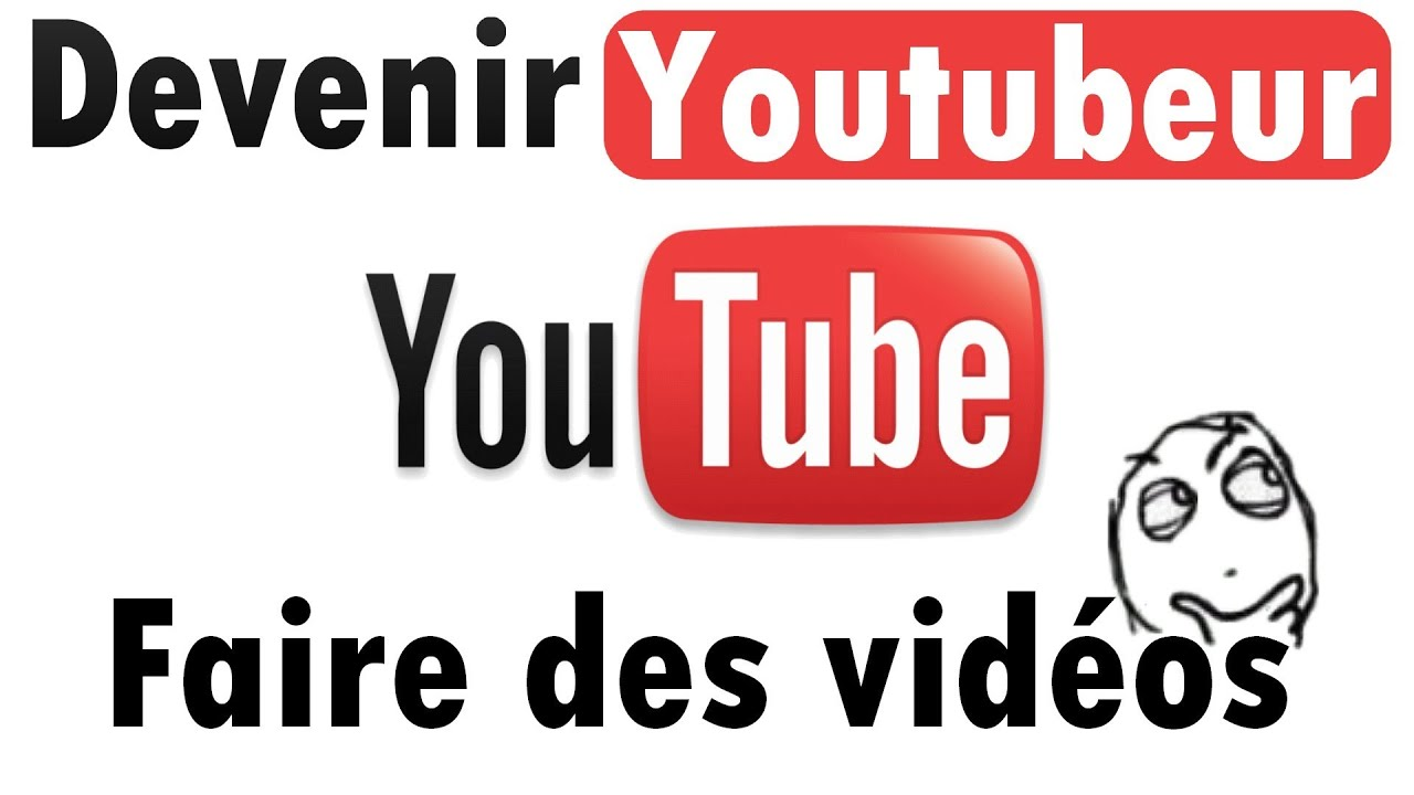 tutoriel faire des vid os sur youtube comment devenir youtubeur youtube. Black Bedroom Furniture Sets. Home Design Ideas