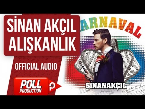 Sinan Akçıl - Alışkanlık - ( Official Audio )