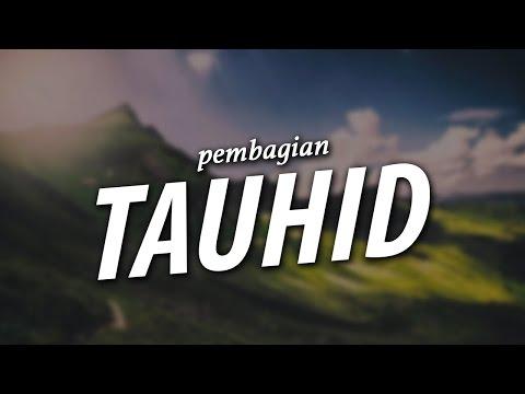 Pembagian Tauhid - Ustadz Khairullah Anwar Luthfi, Lc