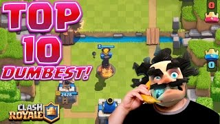 Clash Royale - Top 10 DUMBEST MISTAKES!