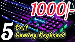 Top 5 Gaming Keyboard under 1000 Rupees on Flipkart || Budget Keyboard ||
