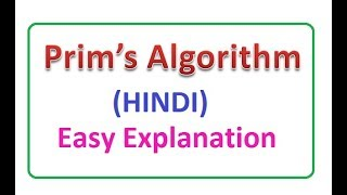 Prim's algorithm for Minimum Spanning Tree in (Hindi, Urdu) with Example