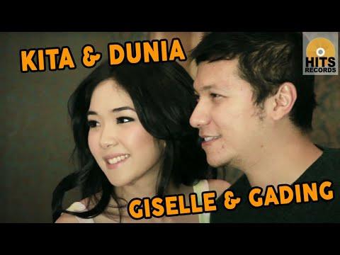 Download Lagu Giselle & Gading - Kita dan Dunia [Official Music Video Clip] MP3 Free