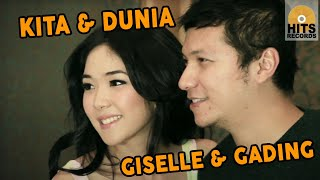Giselle & Gading - Kita dan Dunia [Official Music Video Clip]