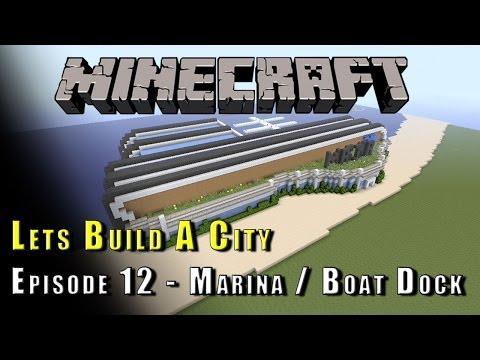 Minecraft :: Lets Build A City :: Marina / Boat Dock :: E12